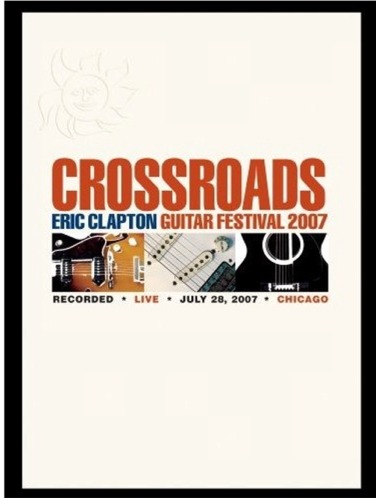 CROSSROADS GUITAR FESTIVAL 2007 BY CLAPTON,ERIC (DVD)